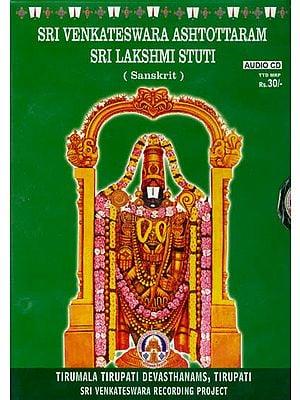 Sri Venkateswara Ashtottaram Sri Lakshmi Stuti (Sanskrit) (Audio CD)