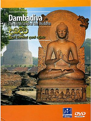 Dambadiva: The Birth Land of The Buddha (DVD)