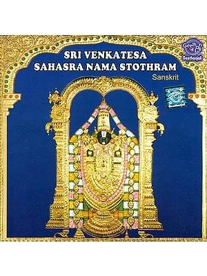 Sri Venkatesa Sahasra Nama Stothram (Sanskrit) (Audio CD)