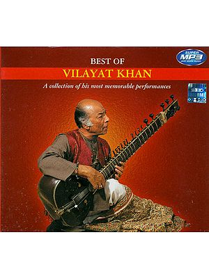 Best of Vilayat Khan (A Collection of His Most Memorable Performances) (MP3 CD)