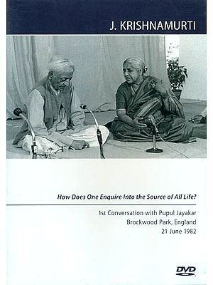 J. Krishnamurti: How Does One Enquire Into the Source of All Life? (DVD)