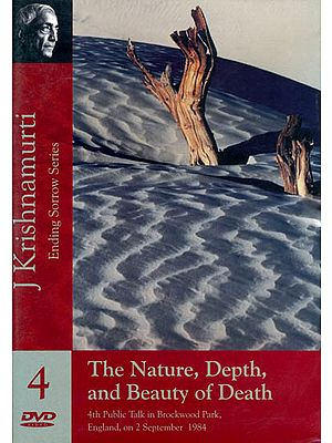 J. Krishnamurti: The Nature, Depth, and Beauty of Death (Ending Sorrow Series) (DVD)