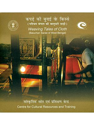 Weaving Tales of Cloth (Baluchari Saree of West Bengal) (DVD)