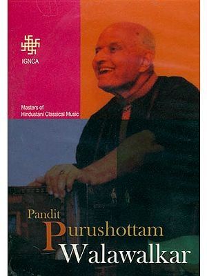 Masters of Hindustani Classical Music Pandit Purushottam Walawalkar (Set of 2 DVDs, with Color Booklet Inside)