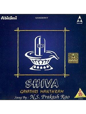 Shiva Gayathri Manthram (Audio CD)