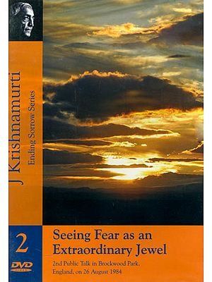 J. Krishnamurti: Seeing Fear as an Extraordinary Jewel (Ending Sorrow Series) (DVD)