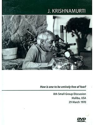 J. Krishnamurti: How is One to be Entirely Free of Fear? (DVD)