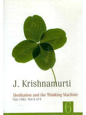 J. Krishnamurti: Meditation and The Thinking Machine (DVD)