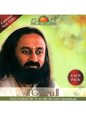 Guru: Discourses by H.H. Sri Sri Ravi Shankar (Set of 4 Audio CDs)