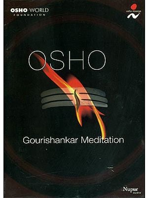 Osho Gourishankar Meditation (A Set of 1 DVD and 1 Audio CD)