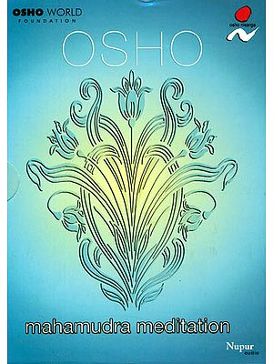 Osho Mahamudra Meditation (A Set of 1 DVD and 1 Audio CD)