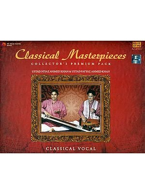Classical Masterpieces (Ustad Niyaz Ahmed Khan and Ustad Fayyaz Ahmed Khan) (Collector's Premium Pack) (Set of Two Audio CD)