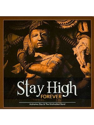 Stay High Forever (Audio CD)