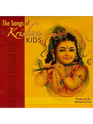 The Songs of Krishna Kids (Audio CD)