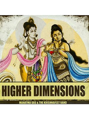 Higher Dimensions (Mahatma Das and The Krishnafest Band) (Audio CD)