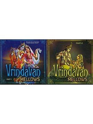 Vrindavan Mellows (Set of 2 Audio CDs)