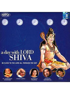 A Day With Lord Shiva: Be Close to The Lord All Through The Day (MP3 CD)
