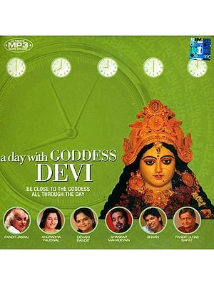 A Day with Goddess Devi: Be Close to The Goddess All Through The Day (MP3 CD)