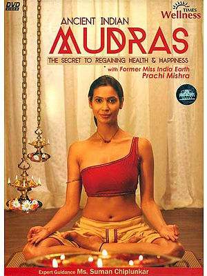 Ancient Indian Mudras (The Secret to Regaining Health and Happiness) (DVD)