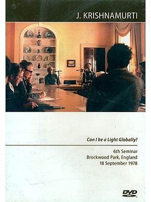 J. Krishnamurti: Can I be a Light Globally? (DVD)