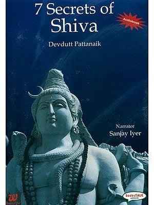 7 Secrets of Shiva (Audiobook MP3 CD)
