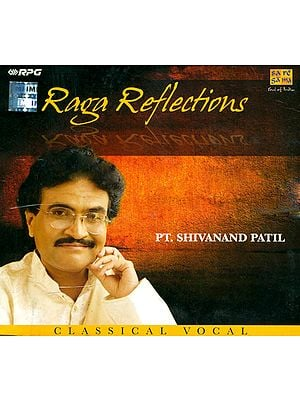 Raga Reflections Classical Vocal (Audio CD)
