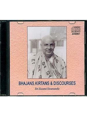 Bhajans, Kirtans & Discourses (Audio CD)