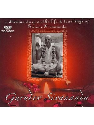 Gurudev Sivananda (A Documentary On The Life & Teaching of Swami Sivananda) (DVD)