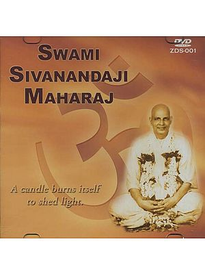 Swami Sivanandaji Maharaj (A Candle Burns Itself to Shed Light) (DVD)