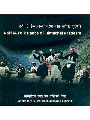 नाटी (हिमाचल प्रदेश का लोक नृत्य) - Nati (A Folk Dance of Himachal Pradesh)