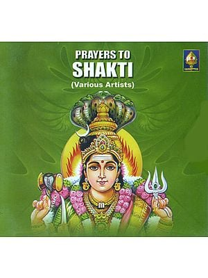 Prayers to Shakti (Audio CD)