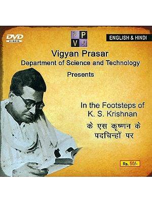 In The Footsetps of K. S. Krishnan (DVD)