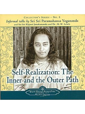 Self- Realization: The Inner and The Outer Path (Audio CD)