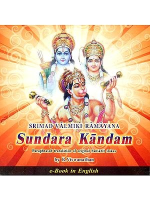 Srimad Valmiki Ramayana Sundara Kandam: Paraphrased Translation of Original Sanskrit Slokas (e-Book in English)