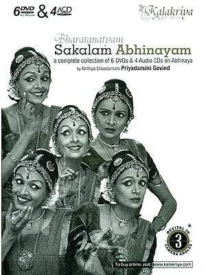 Bharatanatyam Sakalam Abhinayam: A Complete Collection of 6 DVDs & 4 Audio CDs on Abhinaya