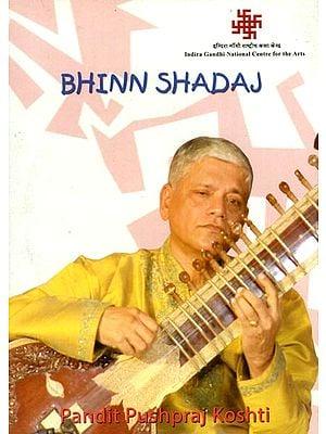 Bhinn Shadaj by Pandit Pushpraj Koshti (DVD)