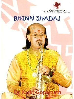 Bhinn Shadaj by Dr. Kadri Gopalnath