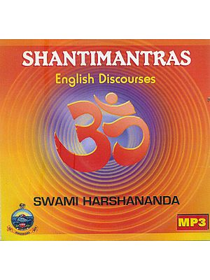 Shantimantras - English Discourses by Swami Harshananda