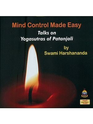 Mind Control Made Easy Talk on Yogasutras of Patanjali by Swami Harshananda (MP3 Audio)