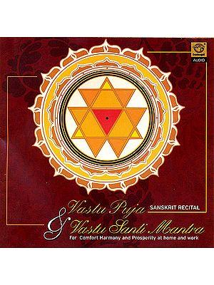 Vastu Puja & Vastu Santi Mantra Sanskrit Recital (For Comfort Harmony and Prosperity at Home and Work) (Audio CD)