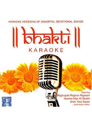 Bhakti : Karaoke Versions of  Immortal Devotional Songs - With Lyrics in Roman (Audio CD)