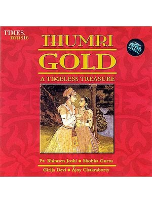 Thumri Gold : A Timeless Treasure (Audio CD)