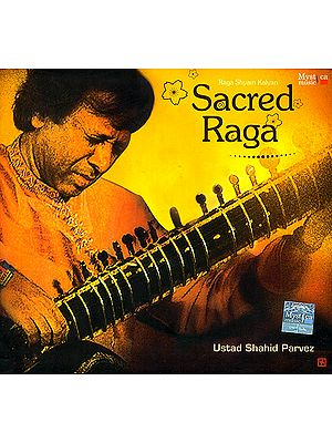 Sacred Raga (Raga Shyam Kalyan) (Audio CD)