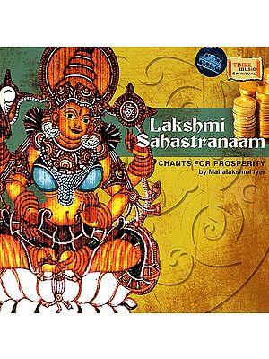 Lakshmi Sahastranaam: Thousand Names of Goddess Lakshmi: Chants for Prosperity (Audio CD)