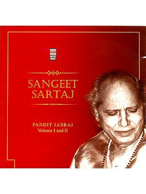 Pandit Jasraj (Sangeet Sartaj) (Set of 2 Audio CDs)