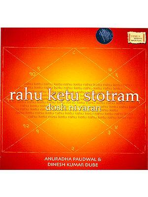 Rahu Ketu Stotram (dosh nivaran) (Audio CD)