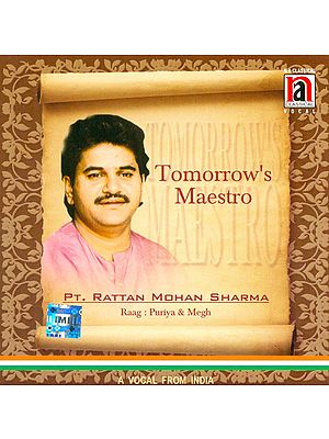 Tomorrow's Maestro Pt. Rattan Mohan Sharma (Raag Puriya & Megh) (Audio CD)