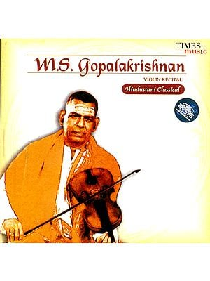 M.S.Gopalakrishnan Violin Recital (Hindustani Classical) (Audio CD)