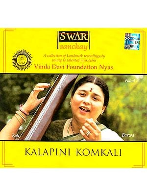 Kalapini Komkali (Swar Sanchay) (Audio CD)