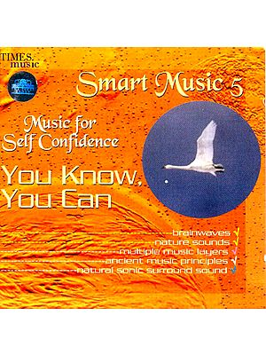Smart Music 5 (Music for Self Confidence You Know You Can) (Audio CD)